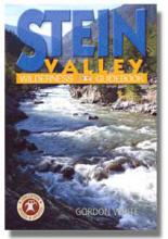Stein Valley Wilderness Guidebook 2nd edition, Gordon White