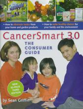 CancerSmart 3.0 Consumer Guide, Labour Environmental Alliance Society