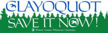 Clayoquot - Save It Now